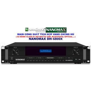 MAIN CÔNG SUẤT TÍCH HỢP VANG NANOMAX DH-6800X thumbnail