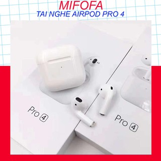 [HÀNG XỊN] TAI NGHE AIRPOD PRO 4 🔥siêu nhạy🔥 Tai Nghe Bluetooth Định Vị Đổi Tên MIFOFA