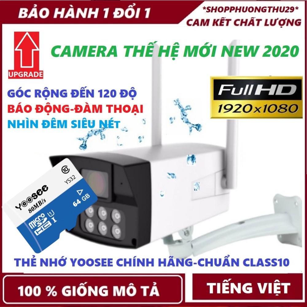Camera ip Yoosee - Camera Ngoài Trời Bản 2020 - Chuẩn FullHD - Thẻ Yoosee Chính Hãng-Bảo hành 5 năm