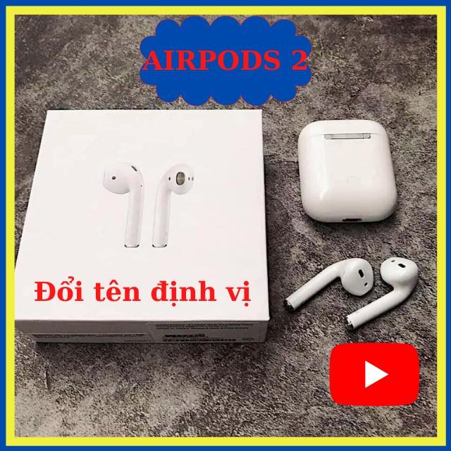 [ AIRPODS 2 LOẠI 1 ] Tai Nghe Bluetooth Tai Nghe Không Dây ✅ FREESHIP✅ Đổi Tên Định Vi Phiên Bản Dùng Cả IOS & Androi
