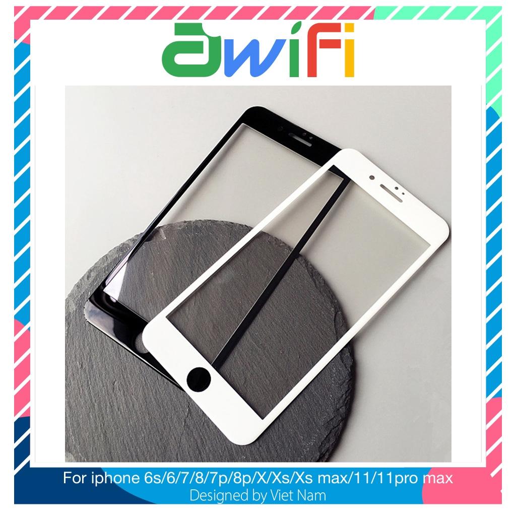 Kính cường lực 3d Full màn iphone 6/6s/6plus/6s plus/7/8/7plus/8plus/x/xs/xs max/11/11pro max  - Awifi Case L1-1