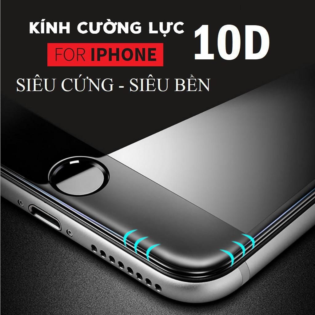 Kính cường lực 10D Full Màn cho iphone 6/6S/7/8/Plus/X - Siêu Bền - Thiết kế mới - Có Video Thật