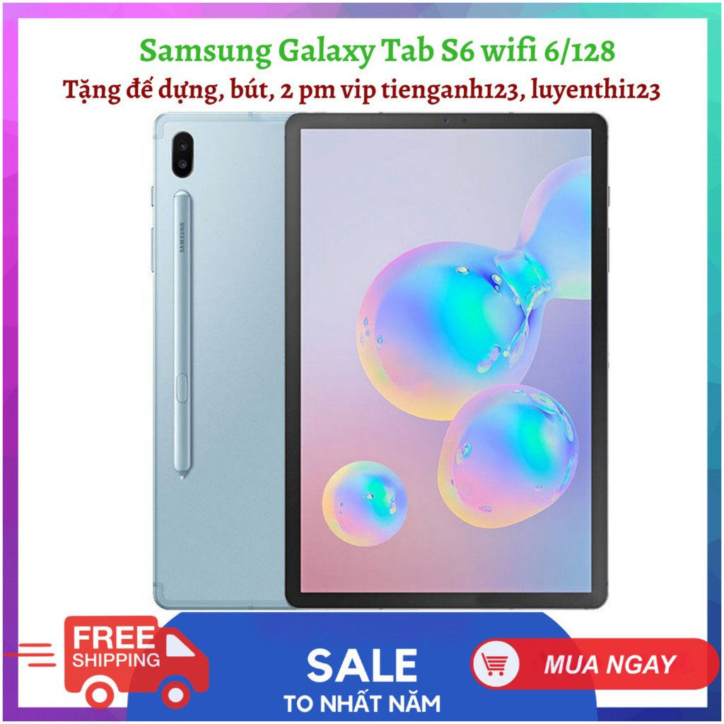 Máy tính bảng cao cấp Samsung Galaxy Tab S6 Wifi 6/128, s5e 4/64/4glte