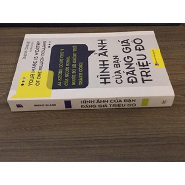Sách - Hình Ảnh Của Bạn Đáng Giá Triệu Đô (Tái Bản 2019)
