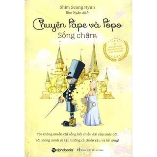 Sách - Chuyện Pape và Popo - Sống chậm thumbnail