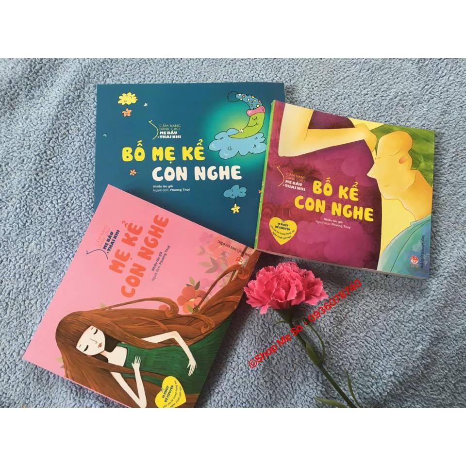 Sách- truyện kể thai giáo ( bộ 3 cuốn) Bố mẹ kể con nghe- Mẹ kể con nghe- Bố kể con nghe 245k=>185k