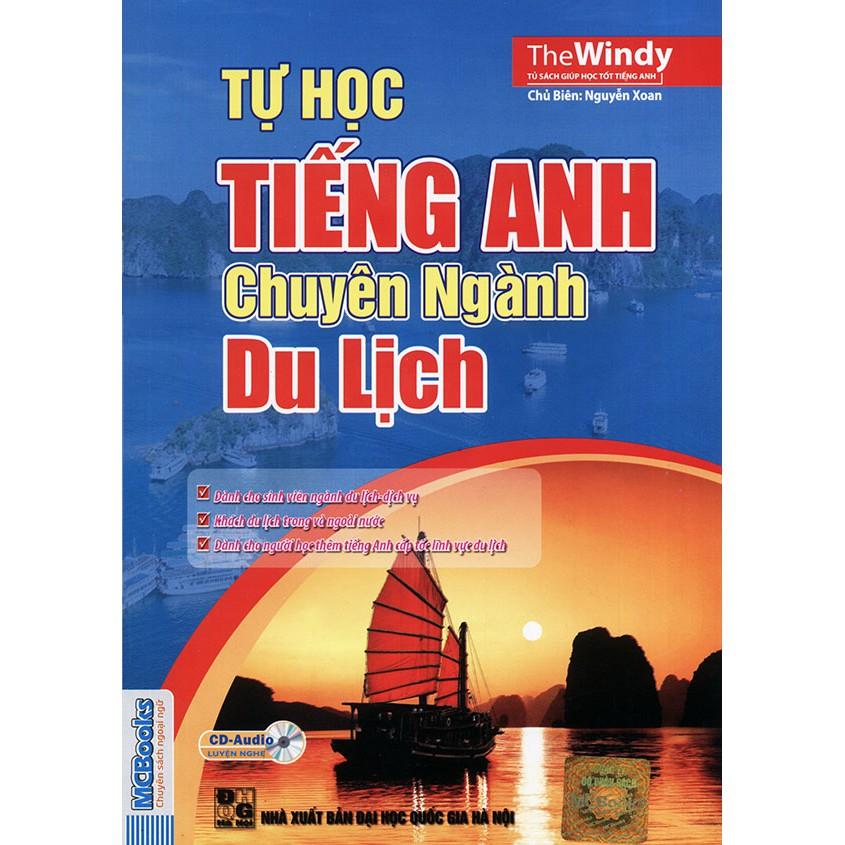 Tự học tiếng Anh chuyên ngành du lịch (kèm CD) - The Windy