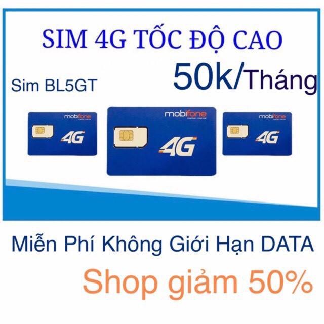 [FULL DATA] SIM 3G/4G MOBI BL5GT-DIP50 FULL KHÔNG GIỚI HẠN DATA CHỈ 50K/THÁNG