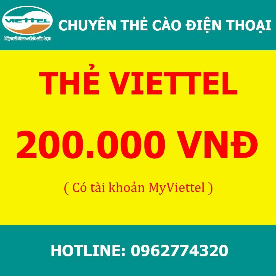 Thẻ Viettel 200k-Mã nạp chậm-Thanh toán thuê bao trả trước, trả sau, cước internet