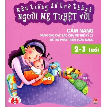 Nửa Tiếng Để Trở Thành Người Mẹ Tuyệt Vời (2 - 3 Tuổi)