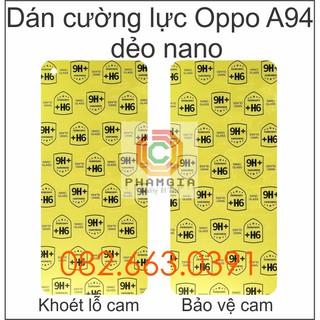 Dán cường lực Oppo A94 dẻo nano siêu bảo vệ