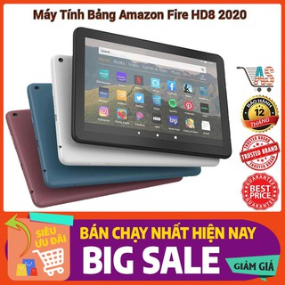 Máy tính bảng Amazon Fire HD8 32GB 2020 – Phiên bản nâng cấp mới nhất
