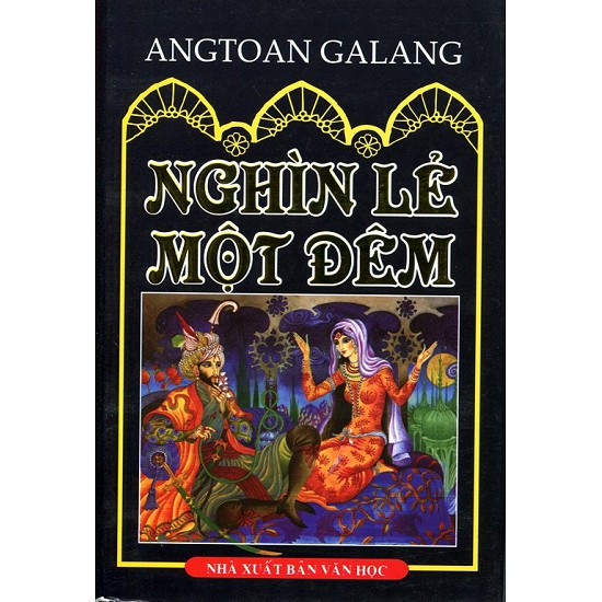 Cuốn sách Nghìn Lẻ Một Đêm (Minh Thắng bản 2012) - Tác giả: Ăngtoan Galăng - 3481434 , 1249782415 , 322_1249782415 , 175000 , Cuon-sach-Nghin-Le-Mot-Dem-Minh-Thang-ban-2012-Tac-gia-Angtoan-Galang-322_1249782415 , shopee.vn , Cuốn sách Nghìn Lẻ Một Đêm (Minh Thắng bản 2012) - Tác giả: Ăngtoan Galăng