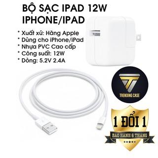 Bộ Sạc iPad 12W Chính hãng 1 Đổi 1 Cho iPad/iPhone