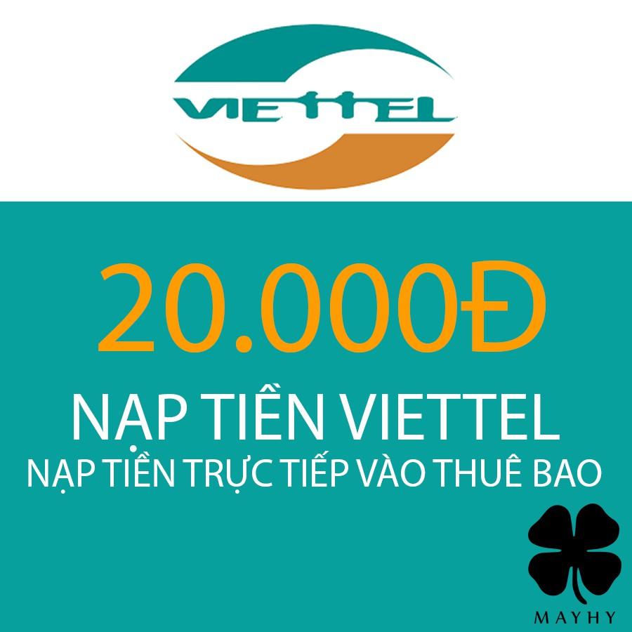 Nạp tiền trực tiếp vào thuê bao Viettel 20.000