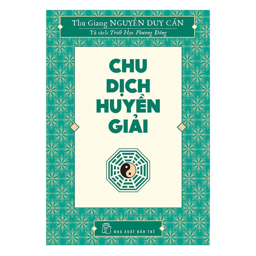 [ Sách ] Chu Dịch Huyền Giải