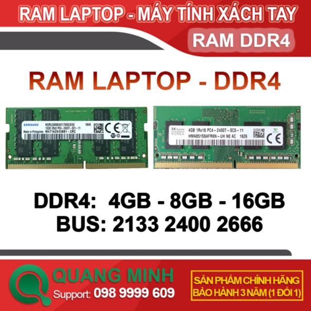 Ram Laptop DDR4 8GB 16GB Bus 2133/2400/2666 ( Samsung với Hynix / MT/ Kingston Hàng zin theo máy 100% bảo hành 36 tháng)