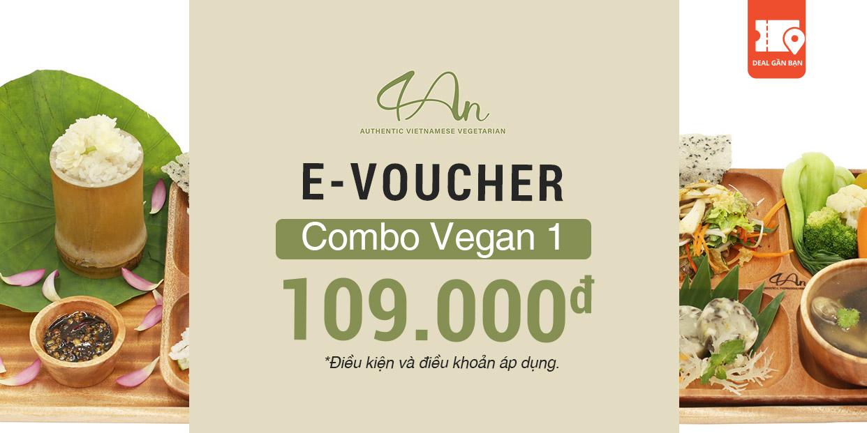 E-Voucher Combo Vegan 1 tại Nhà Hàng Chay 4AN