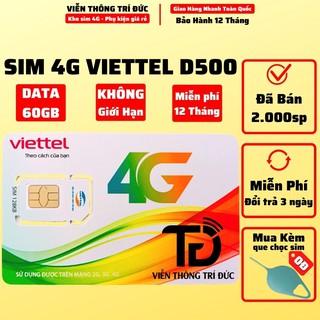 Sim 4G D500 Viettel / Vinaphone Trọn Gói 1 Năm Không Nạp Tiền, Data 4G Tốc Độ Cao 60Gb/12 Tháng, Không Cần Duy Trì