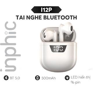 Tai Nghe Bluetooth INPHIC i12P TWS Không Dây Dùng Cho Điện Thoại Máy Tính Bảng Kết Nối Bluetooth 5.0 - Chính Hãng thumbnail