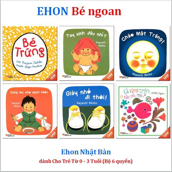 Sách - Ehon bé ngoan dành cho bé từ 0 - 3 tuổi (Bộ 6 quyển) - Tái bản 04.2019