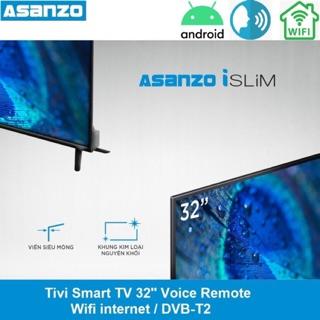 Tivi Smart Asanzo 32inch wifi remote giọng nói thông minh