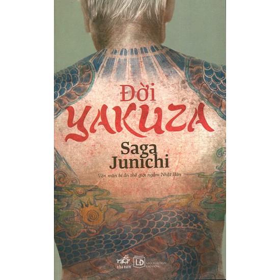 Sách Hồi Ký - Đời Yakuza (Tái Bản 2014)