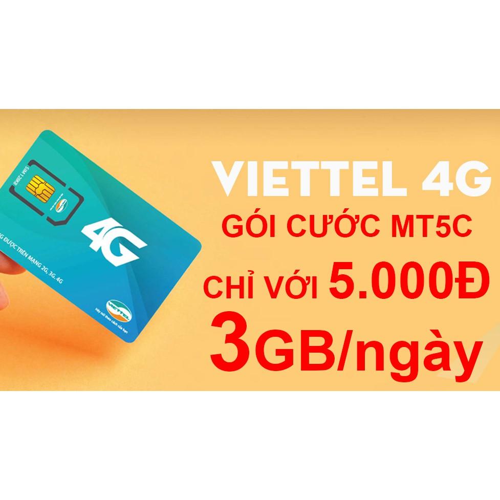 Sim 4G Viettel 3Gb/ngày với 5.000đ - Gói cước MT5C