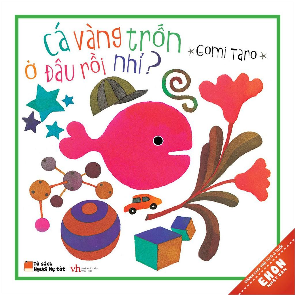Sách - Ehon 0-3 tuổi: Cá vàng trốn đâu rồi nhỉ