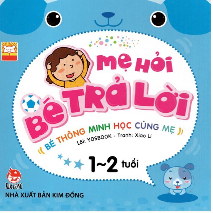 Sách - Mẹ hỏi bé trả lời 1-2 tuổi - tái bản 2019