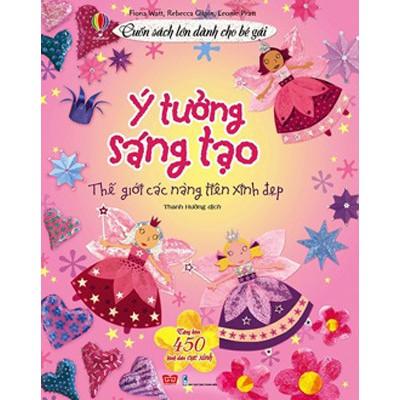 SÁCH: Cuốn Sách Lớn Dành Cho Bé Gái -Ý tưởng sáng tạo: Thế giới các nàng tiên xinh đẹp (giá bìa 140k