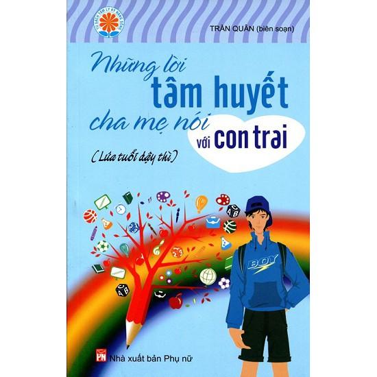 Sách - Những Lời Tâm Huyết Cha Mẹ Nói Với Con Trai - 9786045614884