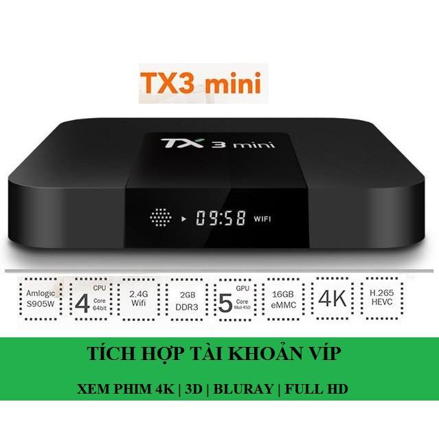 ANDROID TIVI BOX TX3 MINI CHÍP S905W RAM 2G Ổ CỨNG 16G
