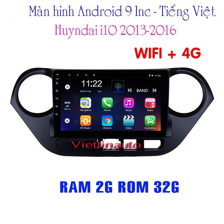 Màn hình Android chạy Sim 4G xe Huyndai i10 9 In Tiếng Việt RAM 2G ROM 32G