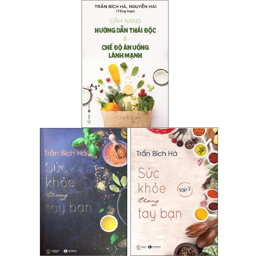 Sách - Combo: Cẩm Nang Hướng Dẫn Thải Độc & Chế Độ Ăn Uống Lành Mạnh + Sức Khỏe Trong Tay Bạn: Tập 1+2 (3 cuốn)