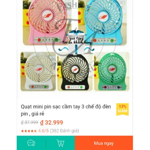 QUẠT SẠC MINI CẦM TAY 3 chế độ đèn pin siêu rẻ - 2695100 , 344585096 , 322_344585096 , 33000 , QUAT-SAC-MINI-CAM-TAY-3-che-do-den-pin-sieu-re-322_344585096 , shopee.vn , QUẠT SẠC MINI CẦM TAY 3 chế độ đèn pin siêu rẻ