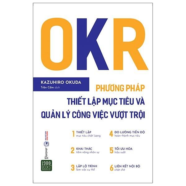Sách - OKR - Phương Pháp Thiết Lập Mục Tiêu Và Quản Lý Công Việc Vượt