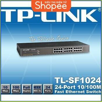{SALE SIÊU KHỦNG} Bộ Chia Mạng 24 Cổng TP-Link TL-SF1024 Giá chỉ 1.098.750₫