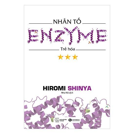 Sách Y Học - Nhân Tố Enzyme – Trẻ Hóa