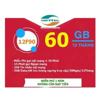 SIM VIETTEL 12F90 DÙNG TRỌN GÓI 1 NĂM K CẦN NẠP TIỀN – 5GB TỐC ĐỘ CAO GỌI MIỄN PHÍ