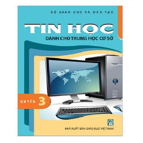 Sách Tin học dành cho THCS - Quyển 3