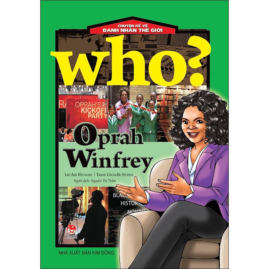 Sách: Chuyện Kể Về Danh Nhân Thế Giới - Oprah Winfrey