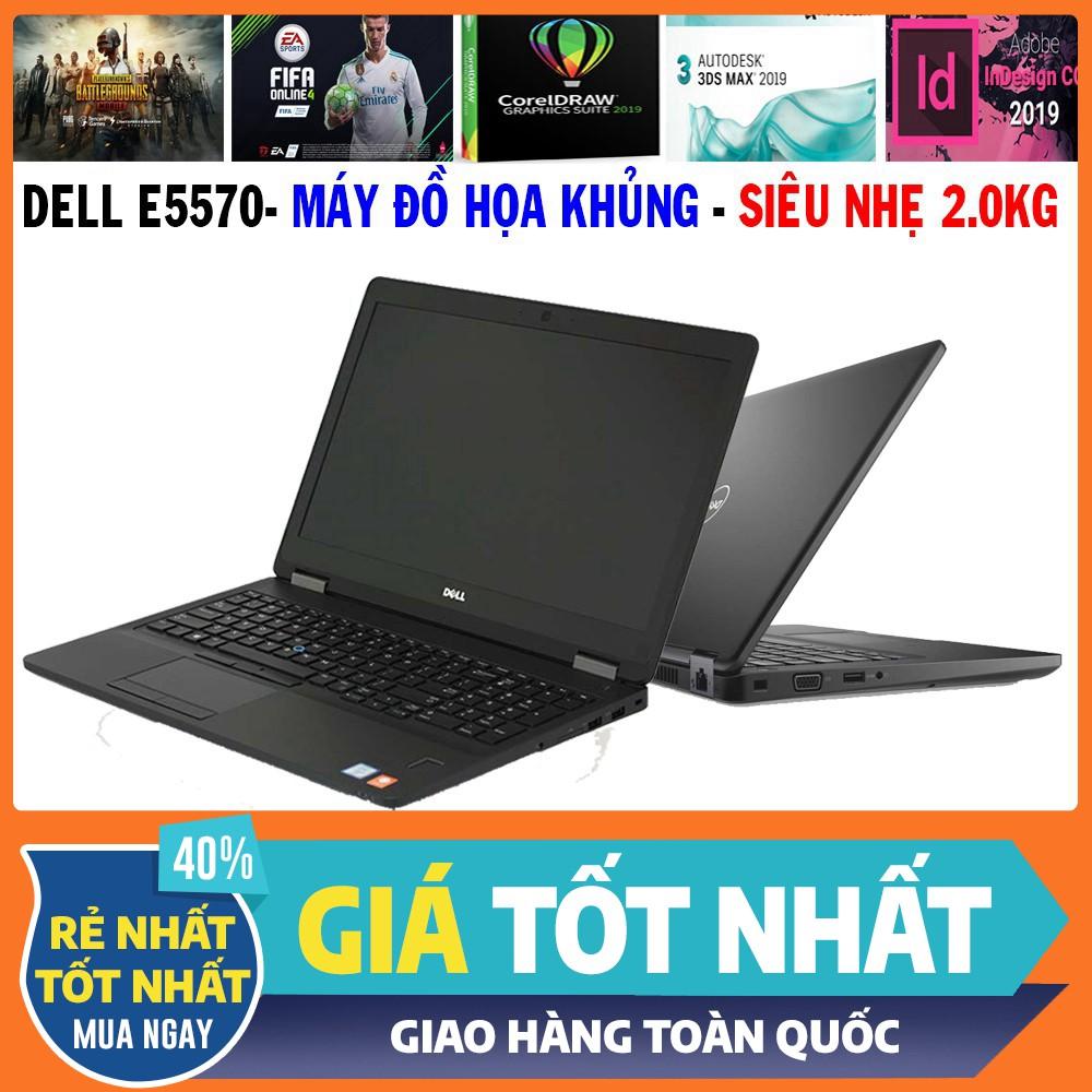 Dell E5570 đồ họa siêu mỏng core i7 6820hq,vga rời 2g, laptop cũ chơi game  cơ bản đồ họa