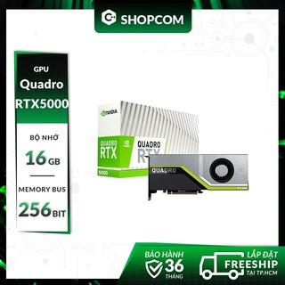 Nvidia Quadro RTX5000 - 16G DDR6 256Bit New Bảo hành 36 tháng thumbnail