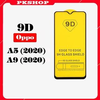 [FreeShip_50K] Kính Cường Lực Oppo A5 2020 / A9 2020 Full Màn 9D – FreeShip50k