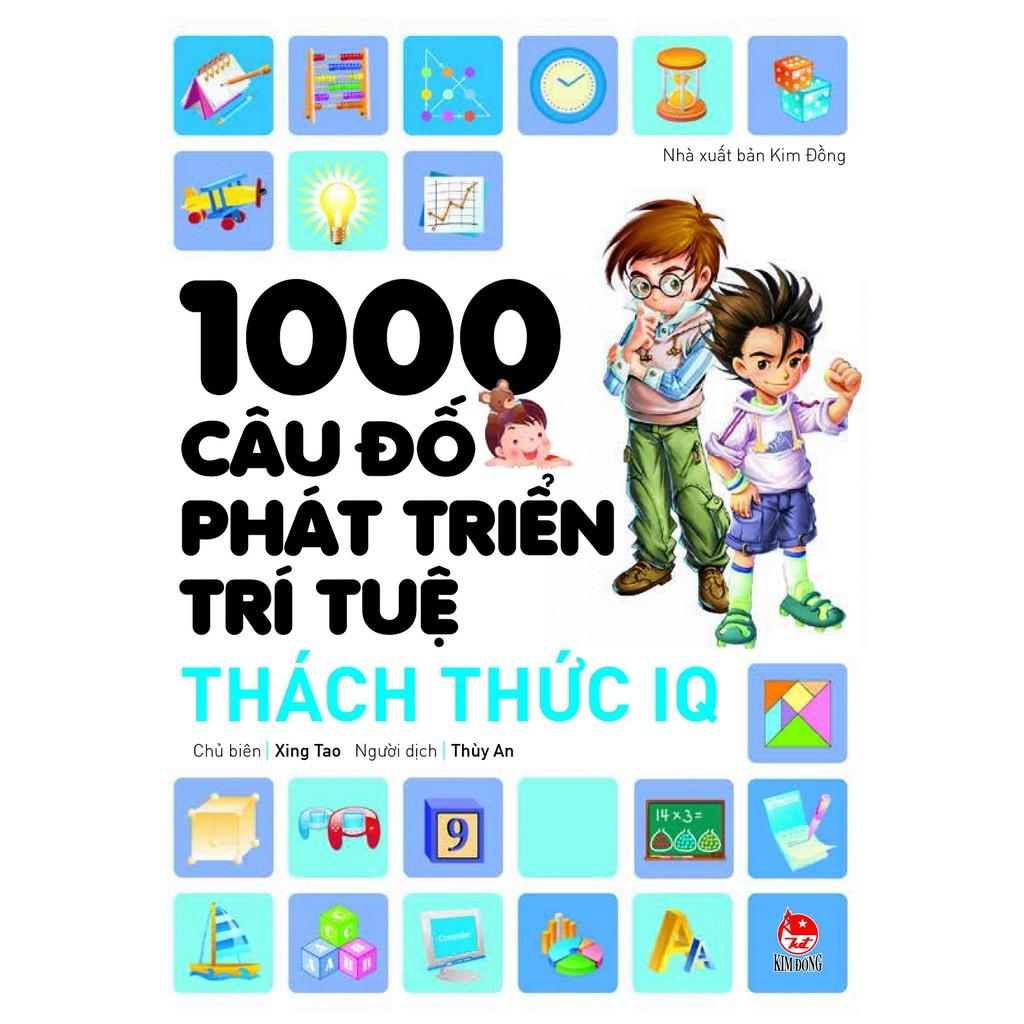 [Sách] 1000 Câu Đố Phát Triển Trí Tuệ - Thách Thức IQ