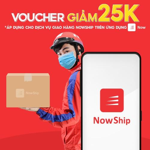 Toàn Quốc [E-Voucher] Giảm 25K khi sử dụng dịch vụ giao hàng NowShip trên ứng dụng Now