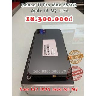 Điện thoại Iphone 11 Pro Max 256gb Green quốc tế bản Mỹ (LL/A) zin 100% đẹp : 97 – 98 – 99% leng keng.