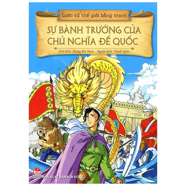 Sách Lược Sử Thế Giới Bằng Tranh - Sự Bành Trướng Của Chủ Nghĩa Đế Quốc