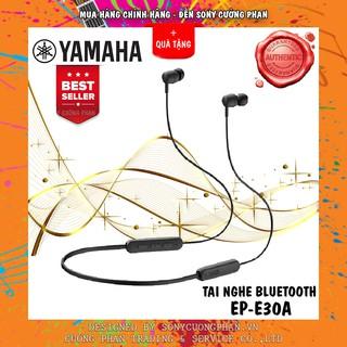 Tai Nghe Không Dây Bluetooth YAMAHA EP-E30A | Hàng Chính Hãng Yamaha Việt Nam | Bảo Hành 12 Tháng